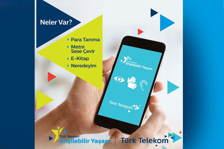 Türk Telekom Türkiye'ye Erişilebilir Değer Kattı
