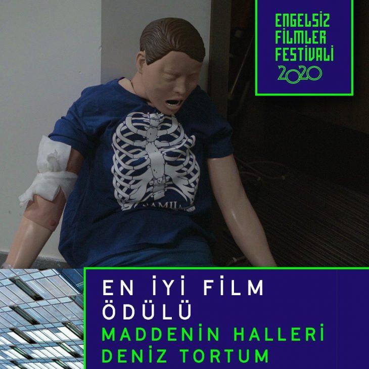 En İyi Film Ödülü:  Maddenin Halleri (Yön: Deniz Tortum)