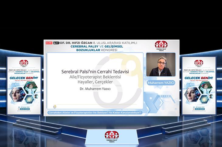 Prof. Dr. Muharrem Yazıcı, Prof. Dr. Hıfzı Özcan 8. Uluslararası Katılımlı Cerebral Palsy ve Gelişimsel Bozukluklar Kongresi'nde Cerrahiden Aileler ve Fizyoterapistler Ne Bekliyor? Ne Kadarı Karşılanabiliyor? başlıklı konuşmasını yaparken ekran görüntüsü.